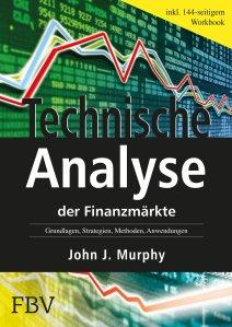 Technische Analyse der Finanzmärkte John Murphy